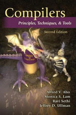 Compilers : Principles, Techniques, and Tools - Alfred V. Aho