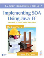 Implementing SOA Using Java EE : Java (Addison-Wesley) - B.V. Kumar