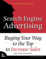 Search Engine Advertising : Buying Your Way to the Top to Increase Sales - Kevin Lee