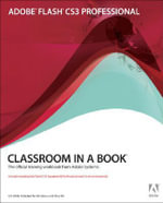 Adobe Flash CS3 Professional : Classroom in a Book - Adobe Creative Team