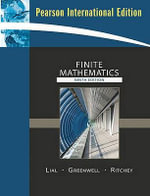 Finite Mathematics : Digraphs and Networks - Margaret L. Lial
