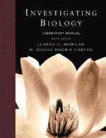 Investigating Biology : Laboratory Manual - Judith Morgan