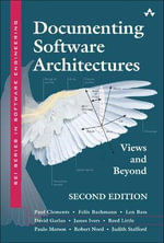 Documenting Software Architectures : Views and Beyond - Paul Clements