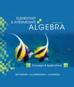 Elementary and Intermediate Algebra : Concepts and Applications - Marvin L. Bittinger