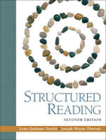 Structured Reading (with MyReadingLab Student Access Code Card) - Lynn Quitman Troyka
