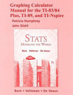 Stats: Graphing Calculator Manual : Modeling the World - David E. Bock