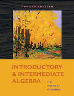 Introductory and Intermediate Algebra - Margaret L. Lial