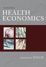 Health Economics : The Political Economy of Pharmaceutical Clinical T... - Charles E. Phelps