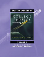 Student Workbook for College Physics: v. 1, Chapters 1-16 : A Strategic Approach - Randall D. Knight