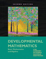 Developmental Mathematics : Basic Mathematics and Algebra - Margaret L. Lial