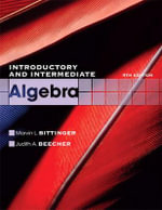 Introductory and Intermediate Algebra - Marvin L. Bittinger