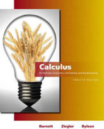 Calculus for Business, Economics, Life Sciences and Social Sciences : For Business, Economics, Life Sciences & Social Sciences - Raymond A. Barnett