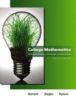 College Mathematics for Business, Economics, Life Sciences and Social Sciences : For Business, Economics, Life Sciences & Social Sc... - Raymond A. Barnett