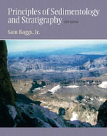 Principles of Sedimentology and Stratigraphy - Sam, Jr. Boggs