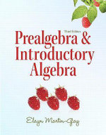 Prealgebra and Introductory Algebra - Elayn Martin-Gay