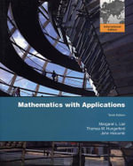 Mathematics with Applications :  International Edition - Margaret L. Lial