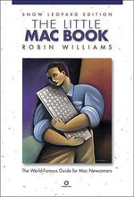 The Little Mac Book, Snow Leopard Edition : Snow Leopard Edition - Robin Williams