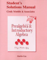 Student Solutions Manual for Prealgebra & Introductory Algebra : Prealgebra & Introductory Algebra - Elayn Martin-Gay