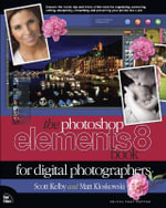 Photoshop Elements 8 Book for Digital Photographers - Scott Kelby