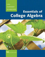 Essentials of College Algebra : In the Management, Natural, and Social Sciences - Margaret L. Lial