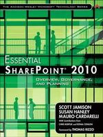 Essential SharePoint 2010 : Overview, Governance, and Planning - Scott Jamison