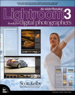 The Adobe Photoshop Lightroom 3 Book for Digital Photographers : Voices That Matter - Scott Kelby