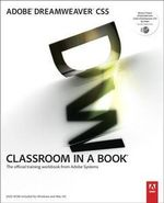 Adobe Dreamweaver CS5 Classroom in a Book : The Official Training Workbook from Adobe Systems [With DVD ROM] - Adobe Creative Team