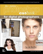 The Adobe Photoshop CS5 Book for Digital Photographers : Voices That Matter - Scott Kelby