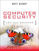 Computer Security : Art and Science - Matt Bishop