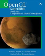 OpenGL SuperBible : Comprehensive Tutorial and Reference - Richard S. Wright