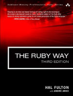 The Ruby Way : Solutions and Techniques in Ruby Programming - Hal Fulton