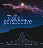The Essential Cosmic Perspective with MasteringAstronomy : Stars, Galaxies, and Cosmology - Jeffrey O. Bennett