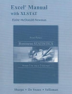 Excel Manual for Business Statistics : Business Statistics - Norean D. Sharpe