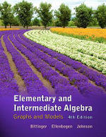 Elementary and Intermediate Algebra : Graphs and Models - Marvin L. Bittinger