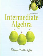 Intermediate Algebra - Elayn Martin-Gay