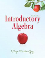 Introductory Algebra : 000341389 - Elayn Martin-Gay