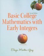 Basic College Mathematics with Early Integers - Elayn Martin-Gay