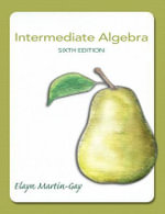 Intermediate Algebra Plus New MyMathLab with Pearson Etext -- Access Card Package - Elayn Martin-Gay