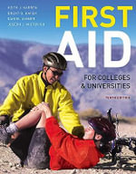 First Aid for Colleges and Universities - Keith J. Karren