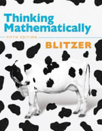 Thinking Mathematically Plus Mymathlab with Pearson Etext -- Access Card Package - Robert F Blitzer