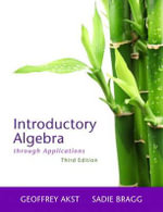 Introductory Algebra Through Applications - Geoffrey Akst