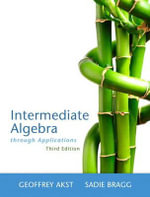 Intermediate Algebra Through Applications - Geoffrey Akst