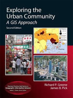 Exploring the Urban Community : A GIS Approach - Richard P. Greene
