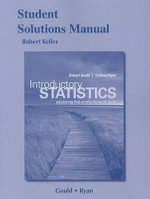Student Solutions Manual for Introductory Statistics : Exploring the World Through Data - Robert Gould