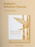 Student Solutions Manual for Basic College Mathematics Through Applications - Geoffrey Akst