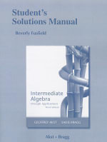 Student's Solutions Manual for Intermediate Algebra Through Applications - Geoffrey Akst
