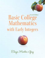 Basic College Mathematics with Early Integers Plus MyMathLab/MyStatLab -- Access Card Package - Elayn Martin-Gay