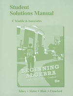 Student Solutions Manual for Beginning Algebra : Student Solutions Manual - John Tobey