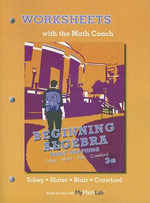 Worksheets with the Math Coach for Beginning Algebra : Early Graphing - John Tobey