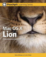 Mac OS X Lion : Peachpit Learning Series - Robin Williams